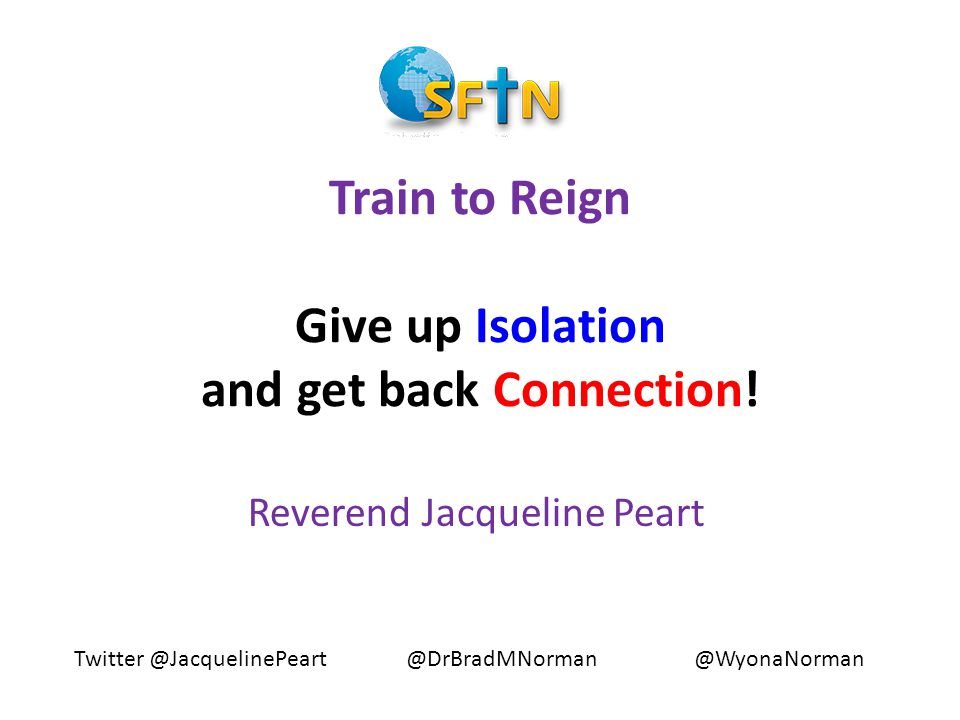 Train to Reign Give up Isolation and get back Connection.
