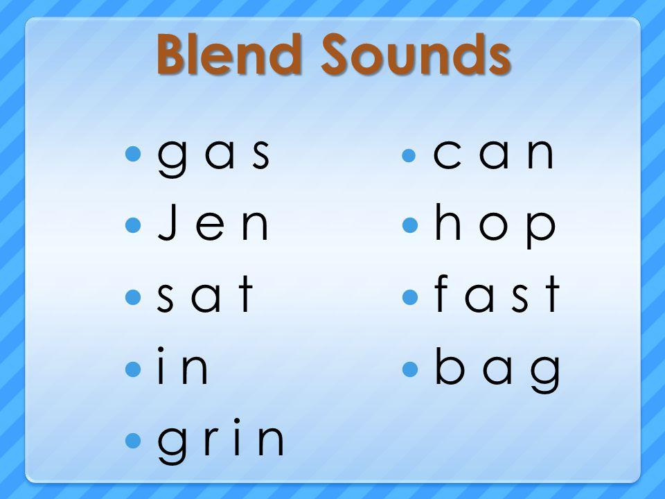 Blend Sounds g a s J e n s a t i n g r i n c a n h o p f a s t b a g