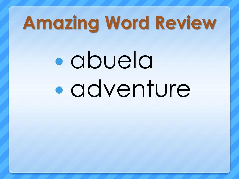 Amazing Word Review abuela adventure