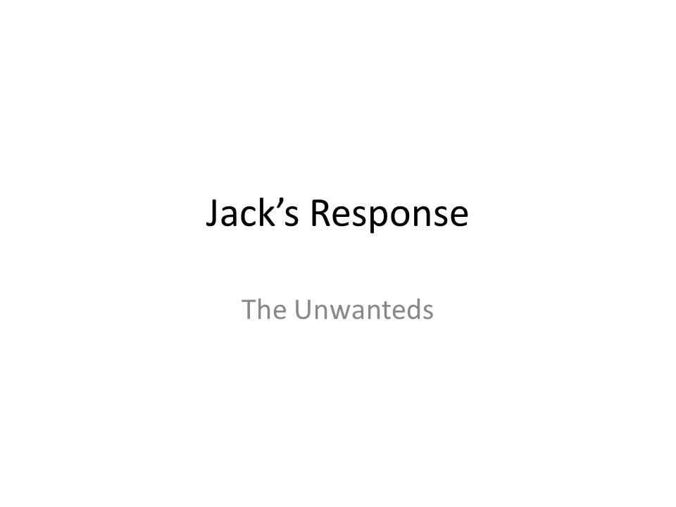 Jack's Response The Unwanteds