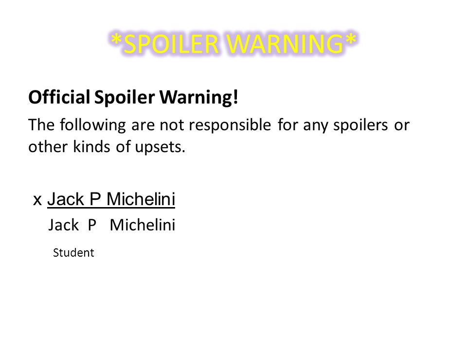 Official Spoiler Warning.