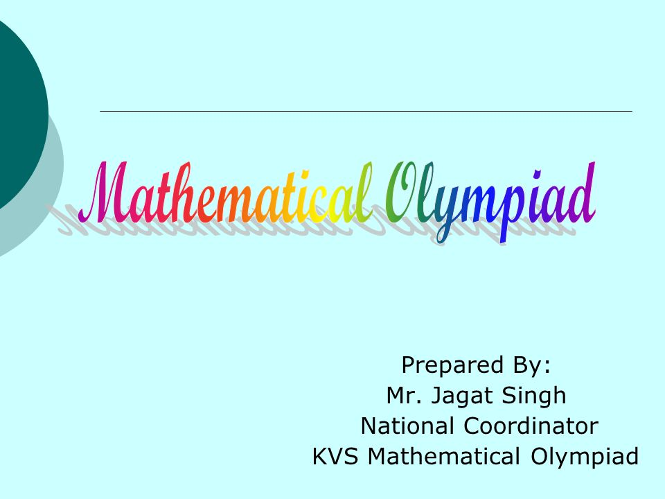 Mathematical Olympiad in KVS and Related Activities  Kendriya Vidyalaya Sangathan,a premier organization in the field of Secondary and Senior Secondary education.