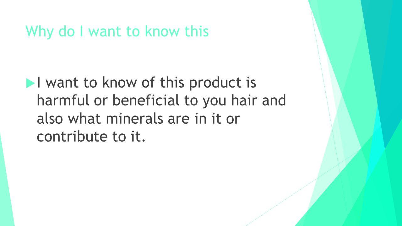 The minerals In Hairspray are:  Basalt, salt rock, quartz and gnesis