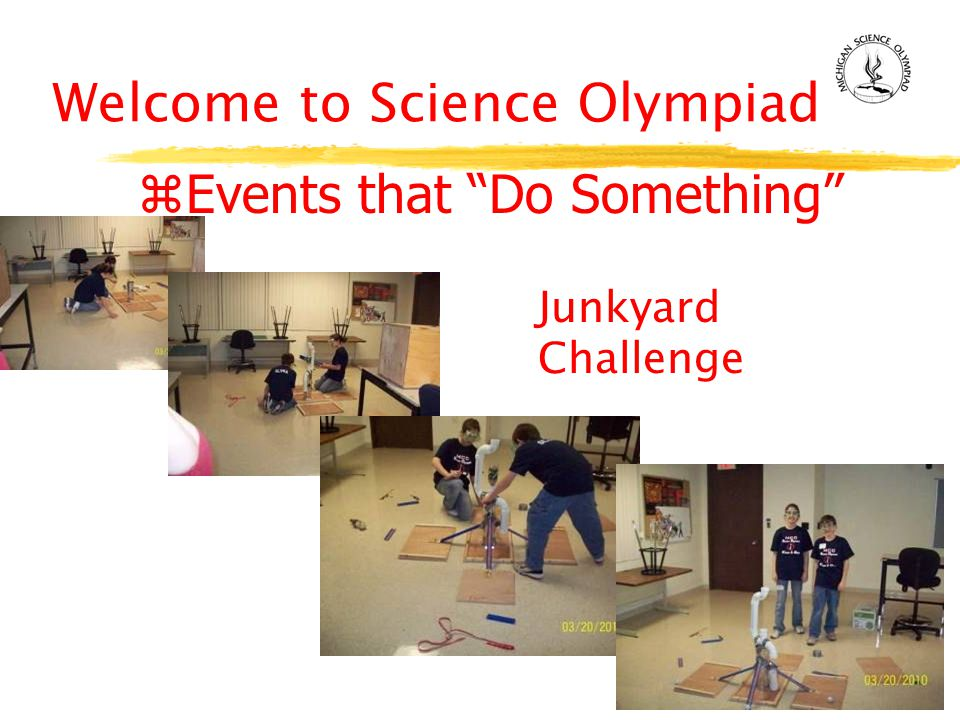 Welcome to Science Olympiad zEvents that Do Something Junkyard Challenge