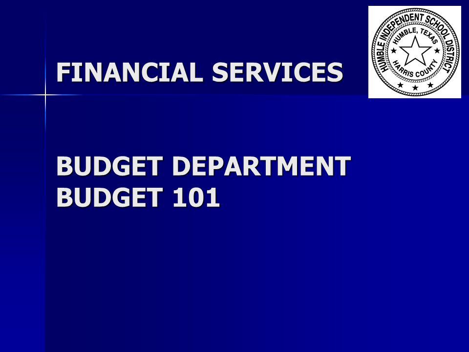 FINANCIAL SERVICES BUDGET DEPARTMENT BUDGET 101
