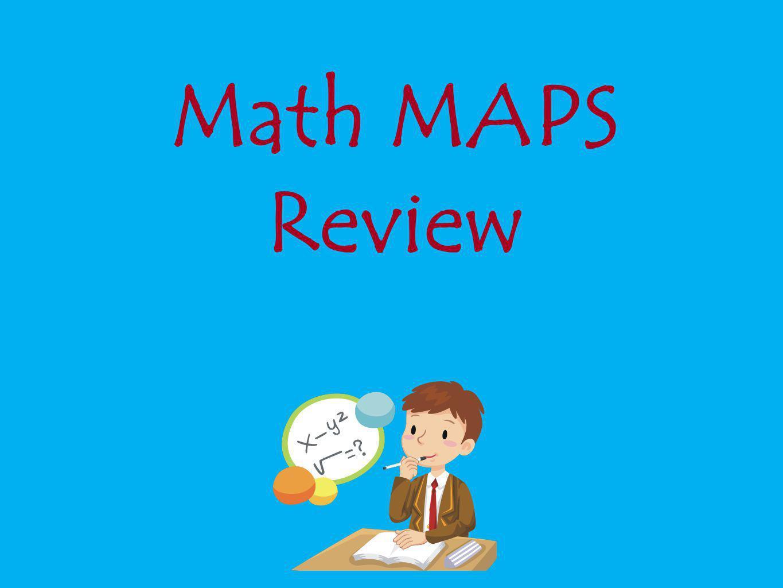 Math MAPS Review