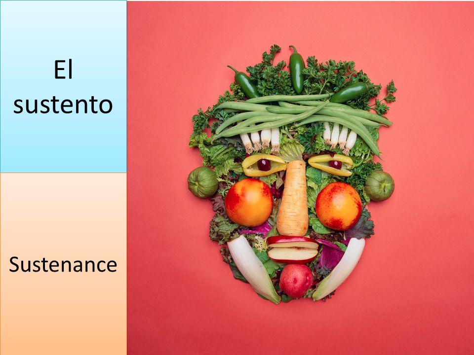 El sustento Sustenance