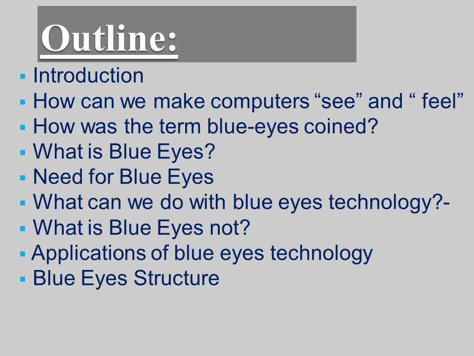 Applications of blue eyes technology 1.