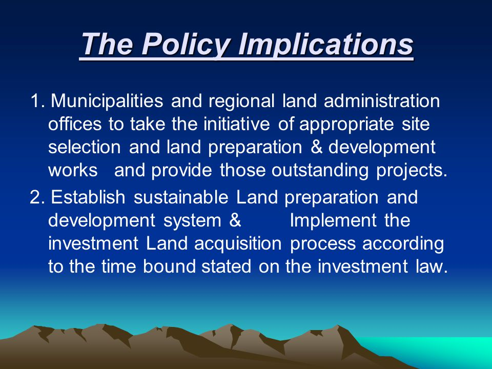The Policy Implications 1.