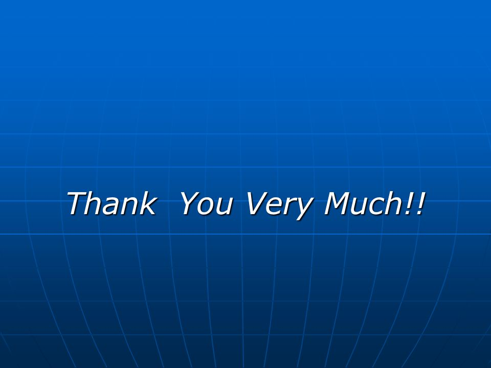 Thank You Very Much!!