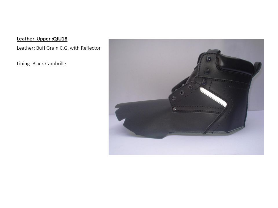 Leather Upper :QIU18 Leather: Buff Grain C.G. with Reflector Lining: Black Cambrille