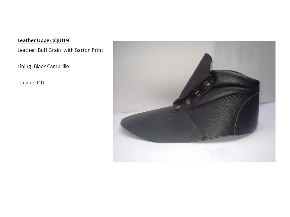 Leather Upper :QIU19 Leather: Buff Grain with Barton Print Lining: Black Cambrille Tongue: P.U.