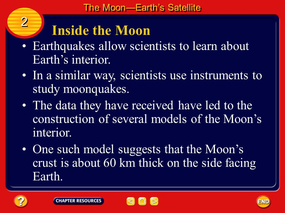 The Moon's Surface The Moon—Earth's Satellite 2 2 The maria formed early enough in the Moon's history that molten material still remained in the Moon'
