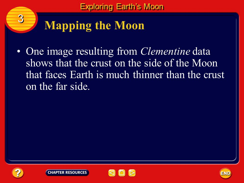 Mapping the Moon A large part of Clementine's mission included taking high-resolution photographs so a detailed map of the Moon's surface could be com