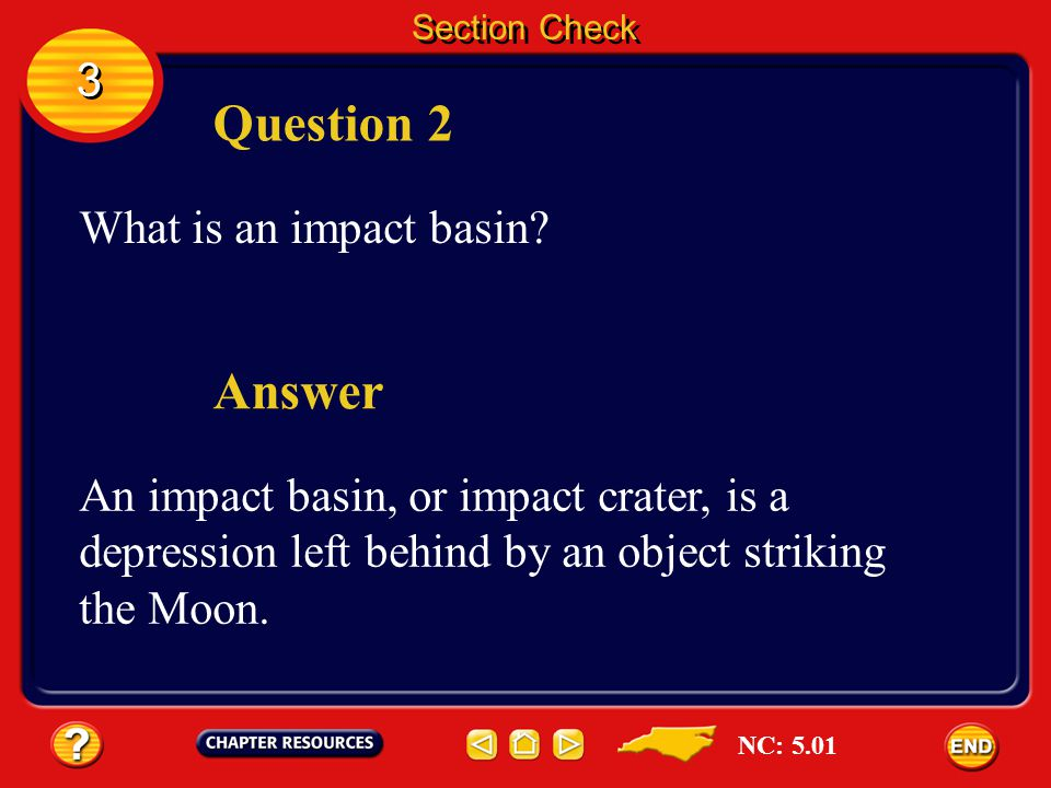 Section Check 3 3 Answer The answer is A. The astronauts of Apollo 11 landed on the Moon. NC: 5.04