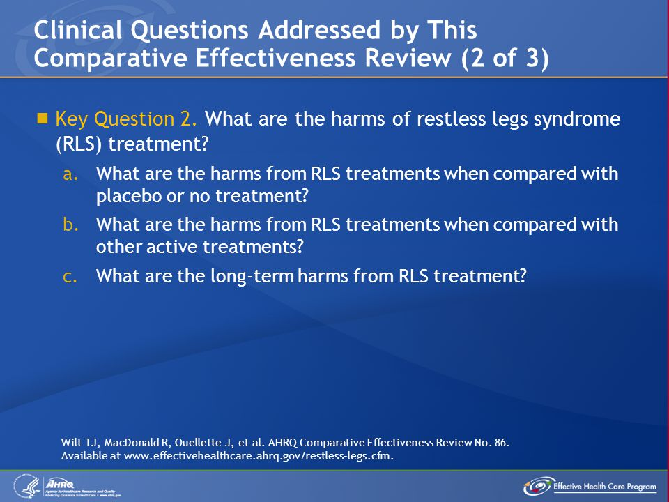 Clinical Questions Addressed by This Comparative Effectiveness Review (2 of 3)  Key Question 2.