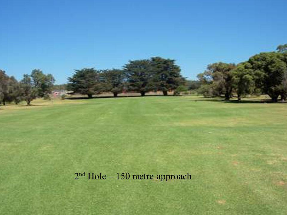 2 nd Hole – 150 metre approach