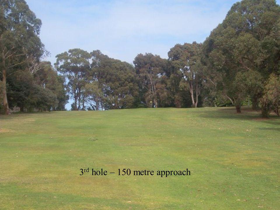 3 rd hole – 150 metre approach