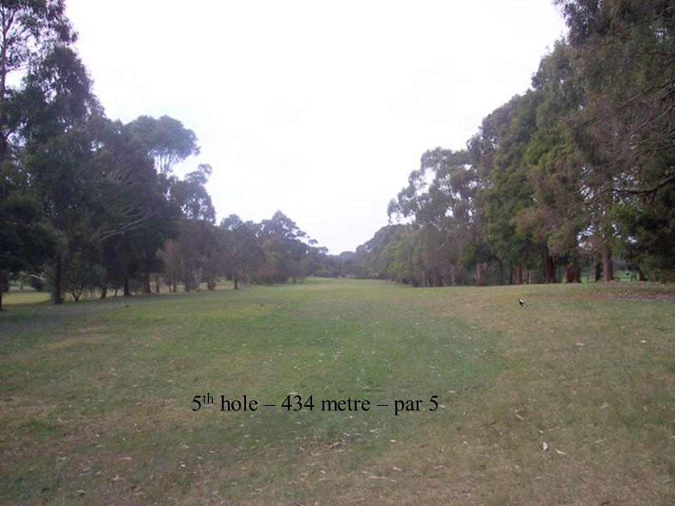 5 th hole – 434 metre – par 5