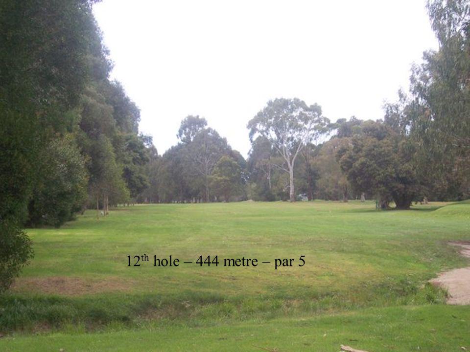 12 th hole – 444 metre – par 5