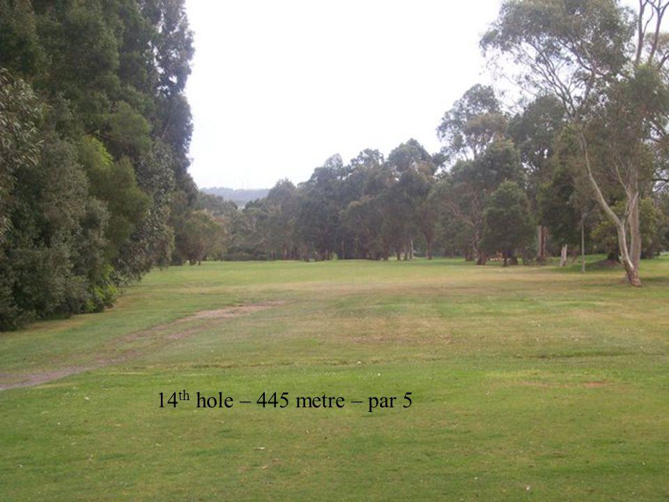 14 th hole – 445 metre – par 5