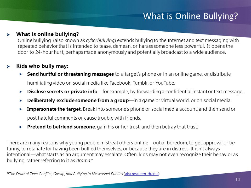 10 What is online bullying.