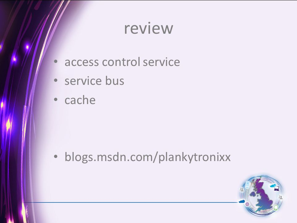 review access control service service bus cache blogs.msdn.com/plankytronixx
