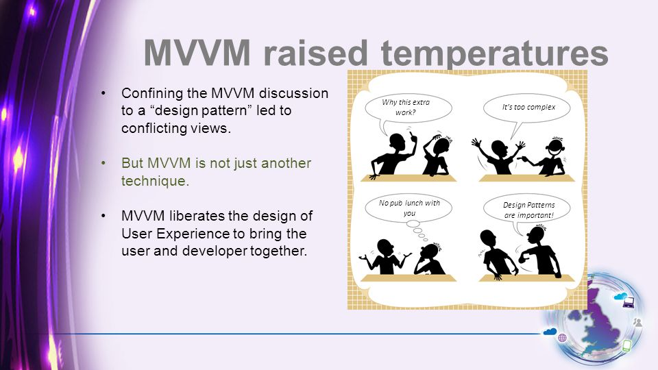 But we also noticed… MVVM decoupled UI and facilitated agile responses to changes.