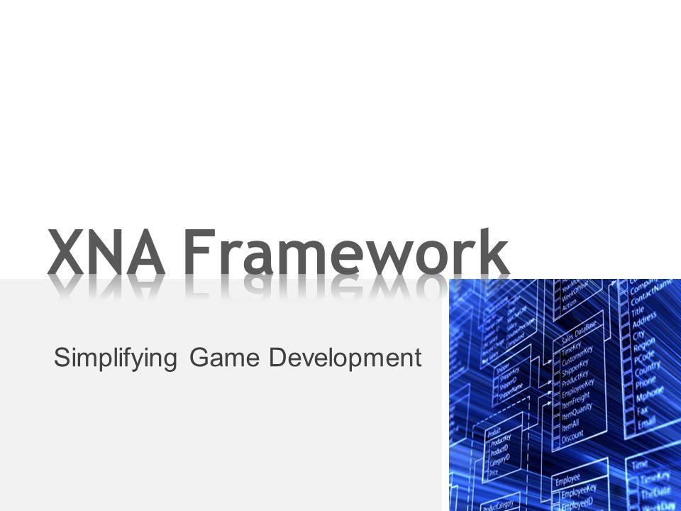 Simplifying Game Development