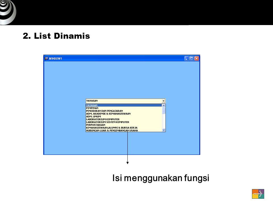 2. List Dinamis Isi menggunakan fungsi