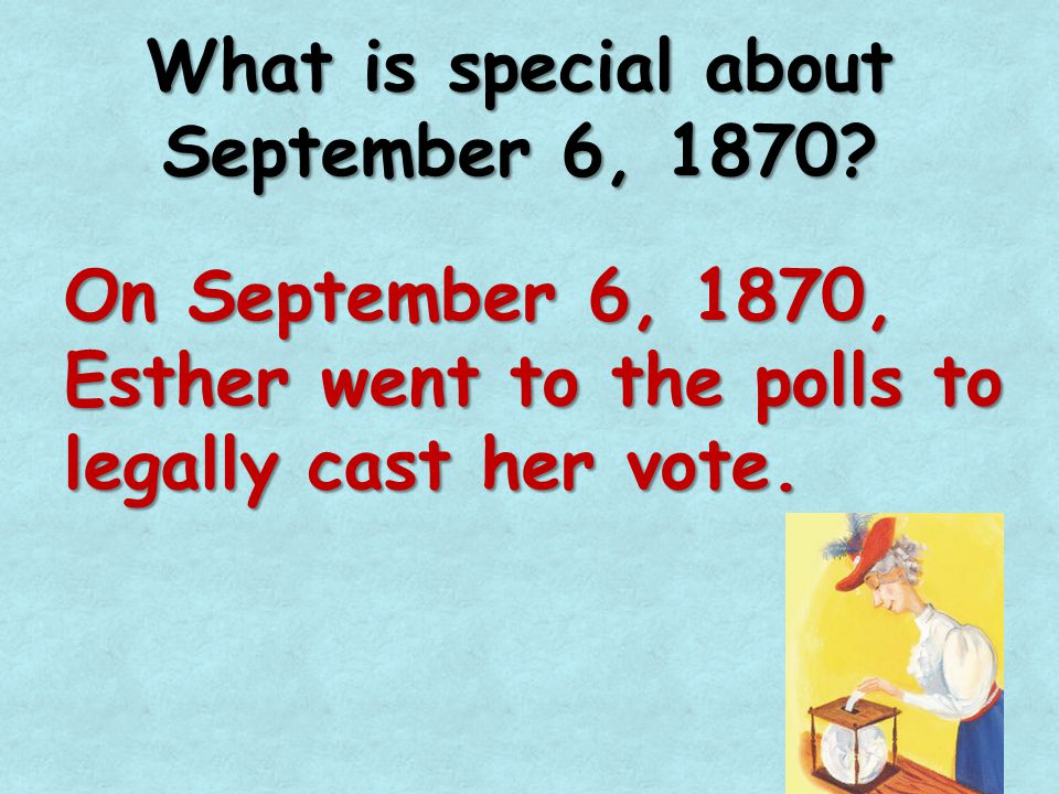 What is special about September 6, 1870.