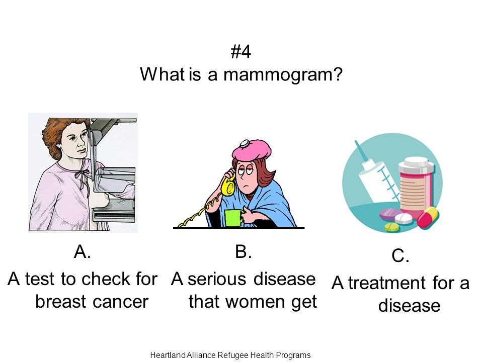 #4 What is a mammogram. A. A test to check for breast cancer B.