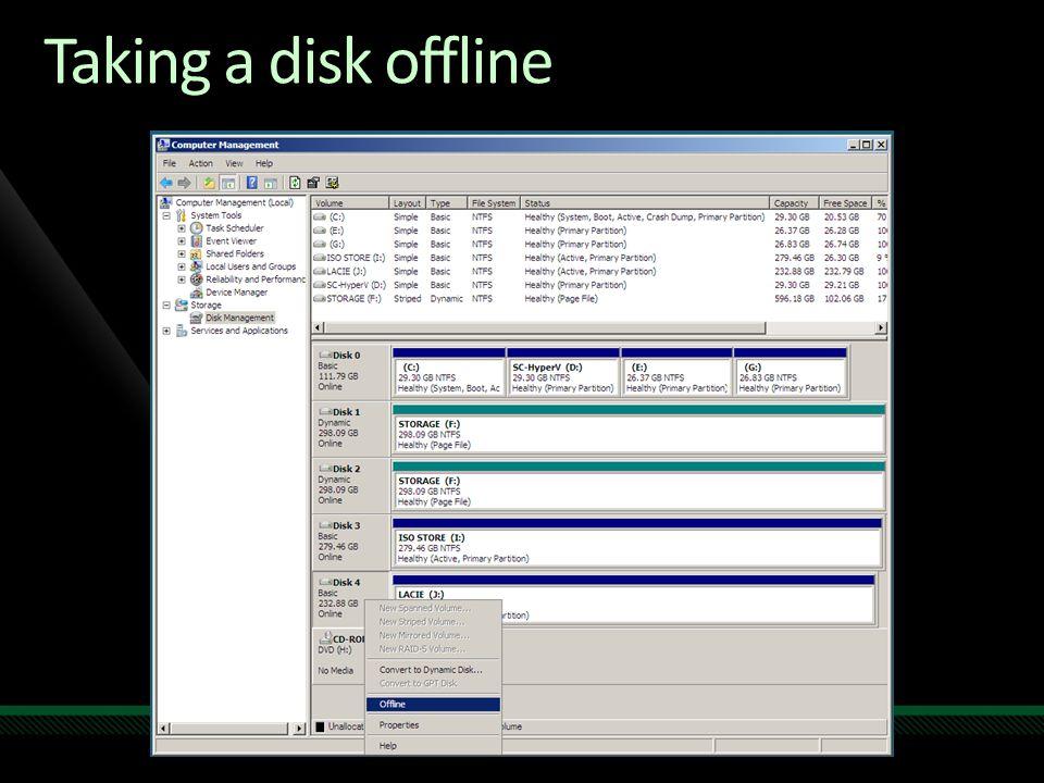 Taking a disk offline