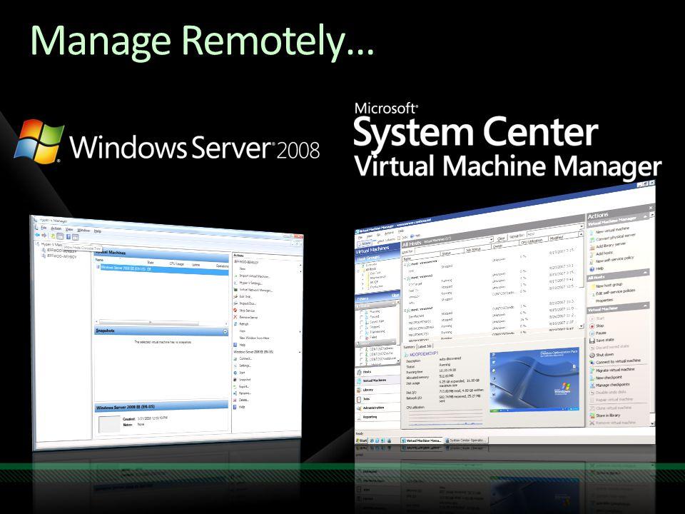 Manage Remotely…