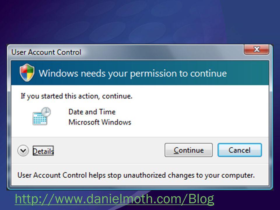 User Account Control in Windows Vista Daniel Moth Developer & Platform Group Microsoft Ltd daniel.moth@microsoft.com http://www.danielmoth.com/Blog