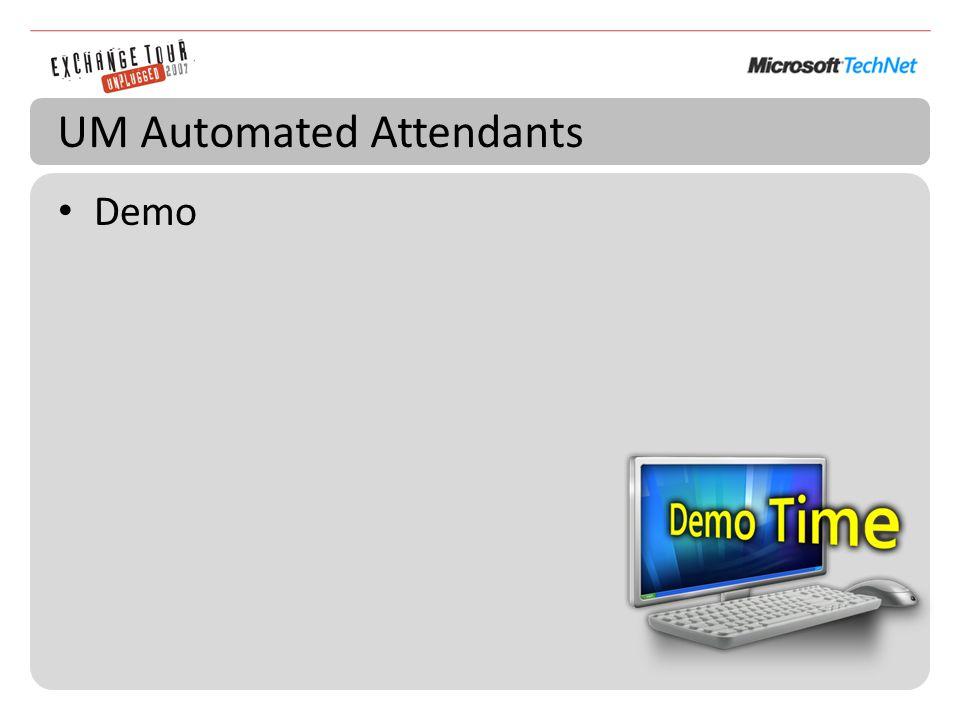 UM Automated Attendants Demo