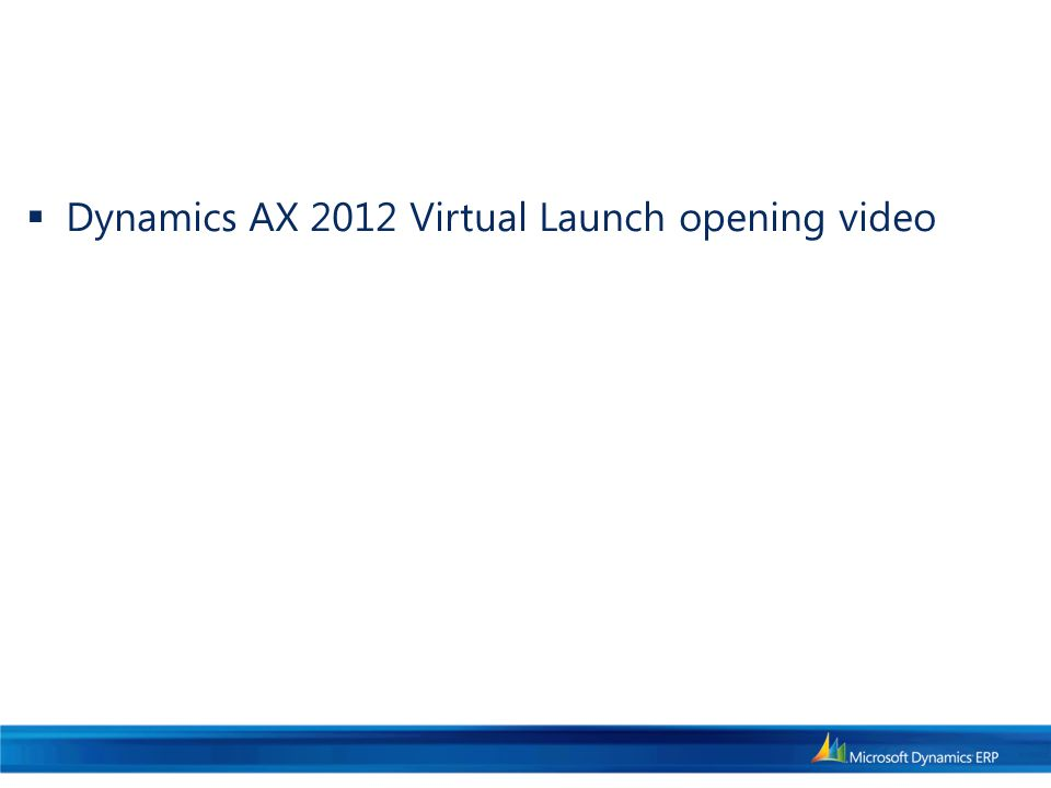  Dynamics AX 2012 Virtual Launch opening video