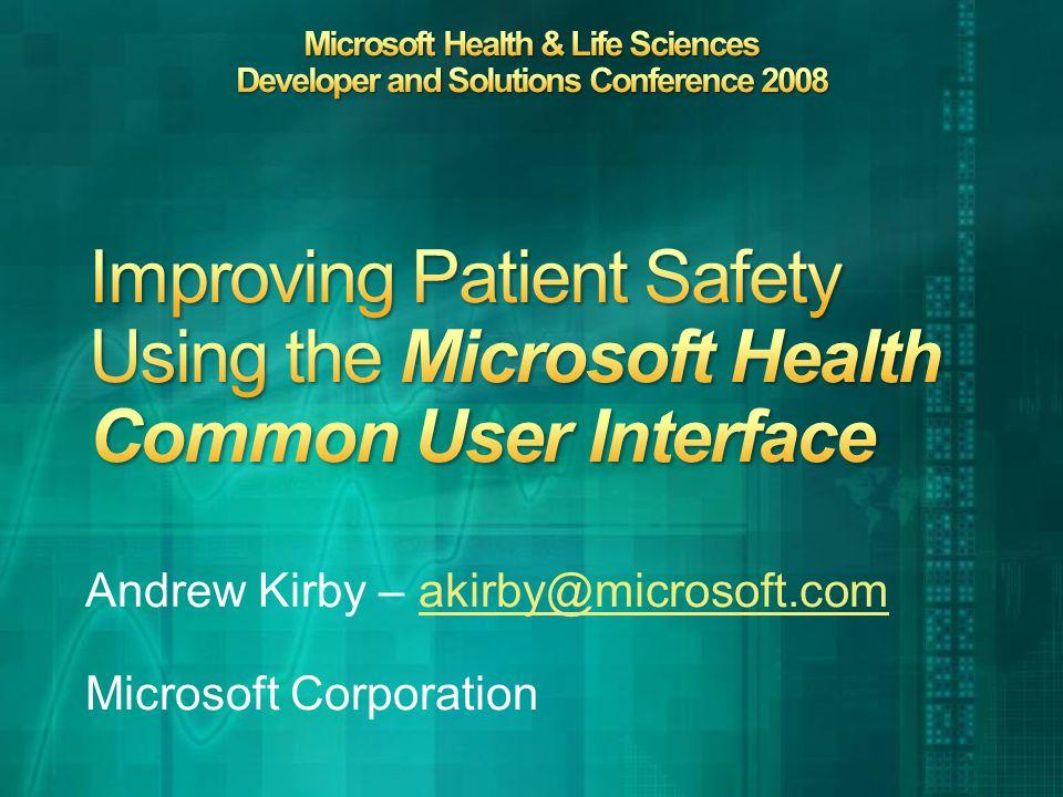Andrew Kirby – akirby@microsoft.comakirby@microsoft.com Microsoft Corporation