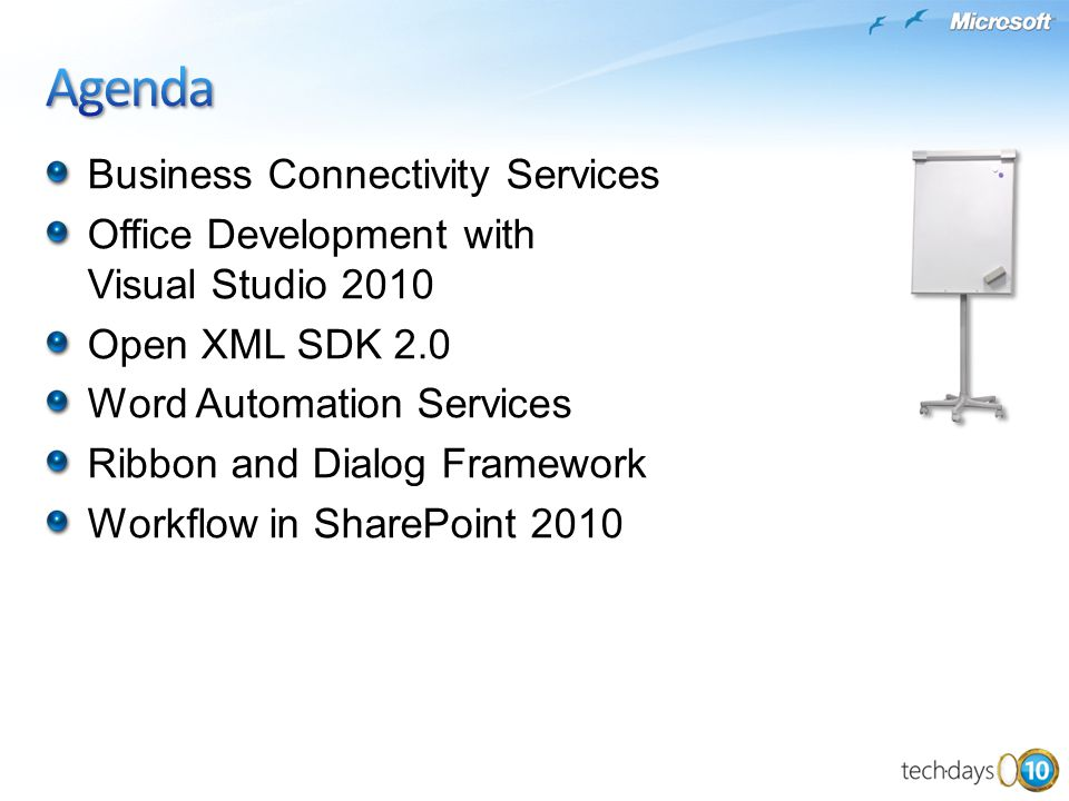 Business Connectivity Services Office Development with Visual Studio 2010 Open XML SDK 2.0 Word Automation Services Ribbon and Dialog Framework Workfl