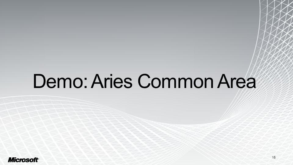 Demo: Aries Common Area 15