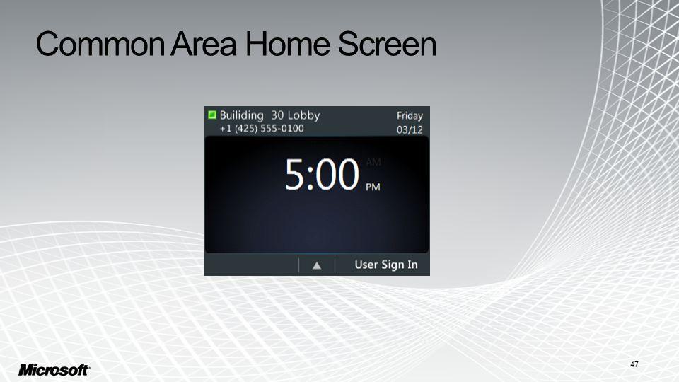 Common Area Home Screen 47