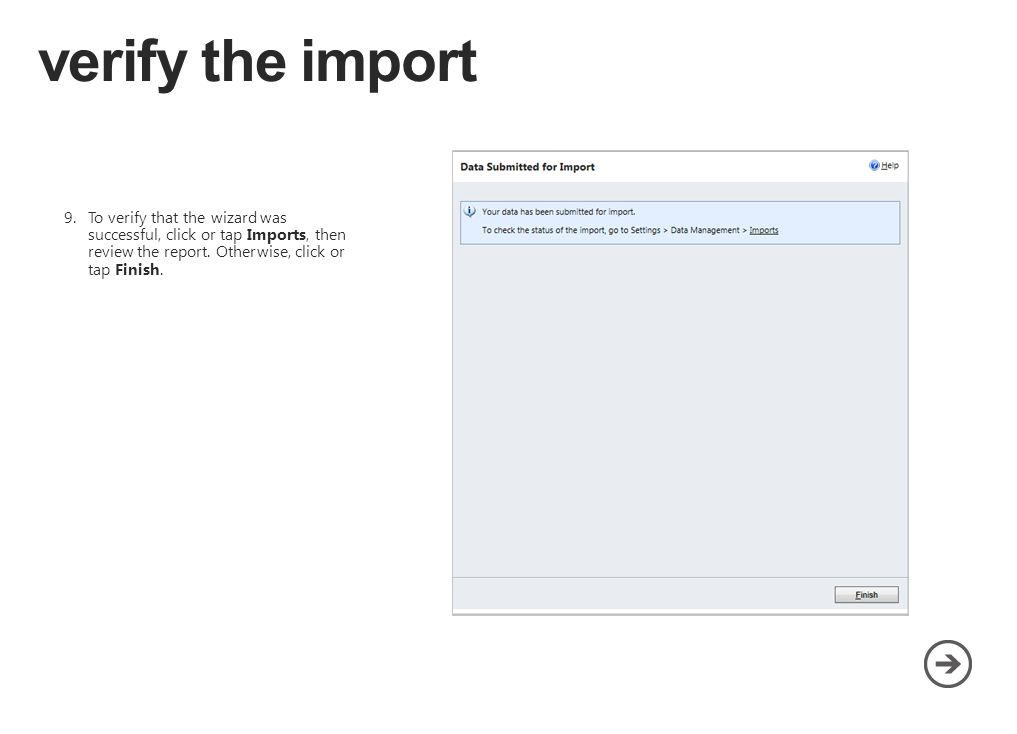9.To verify that the wizard was successful, click or tap Imports, then review the report.
