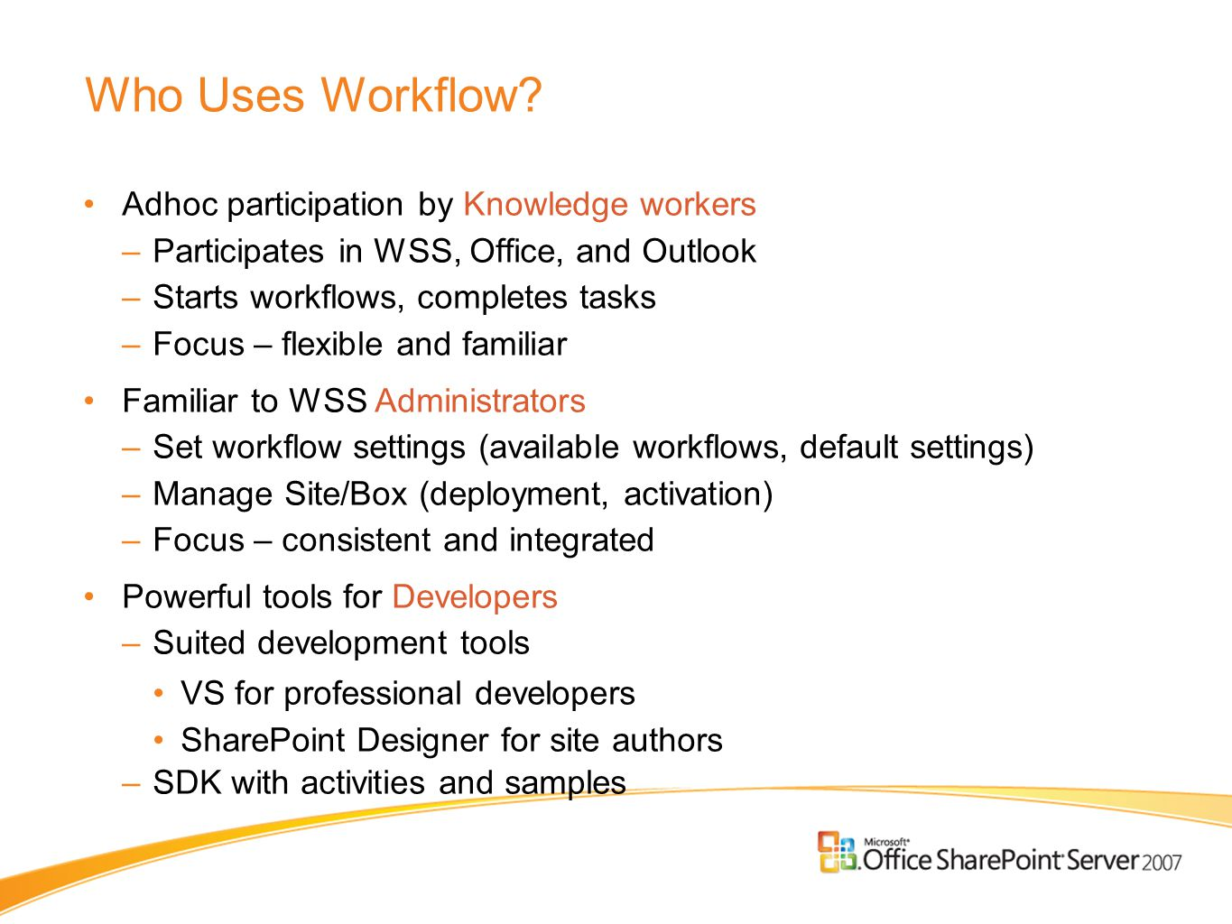 Who Uses Workflow.