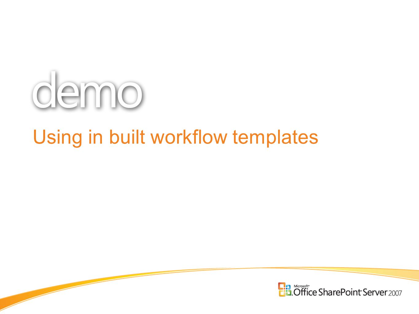 Using in built workflow templates