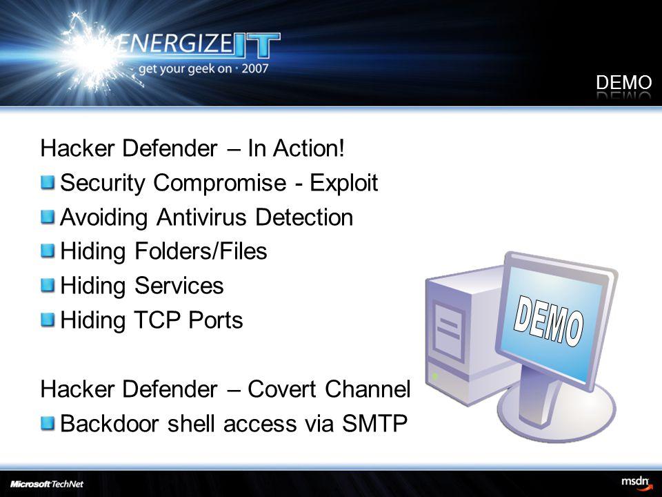 Hacker Defender – In Action.