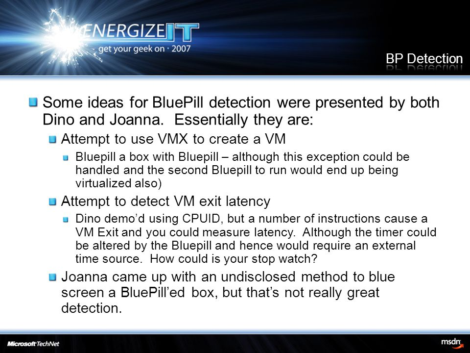 Some ideas for BluePill detection were presented by both Dino and Joanna.