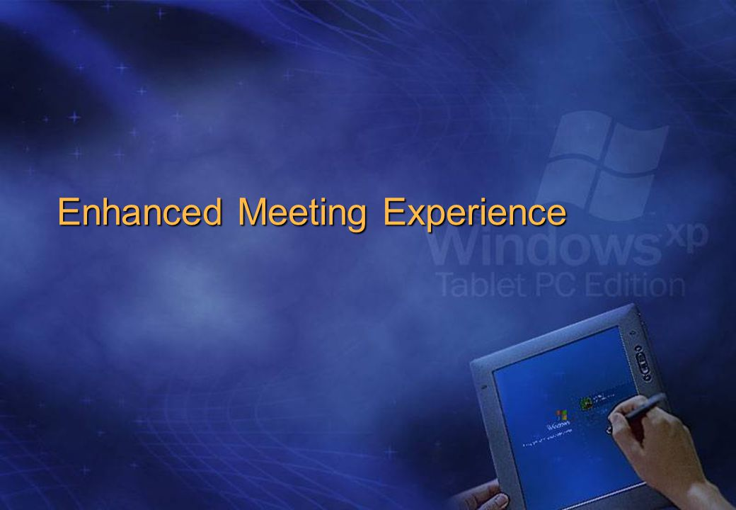 Enhanced Meeting Experience