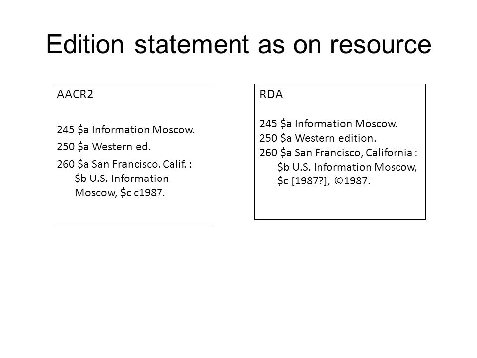 Edition statement as on resource AACR2 245 $a Information Moscow.