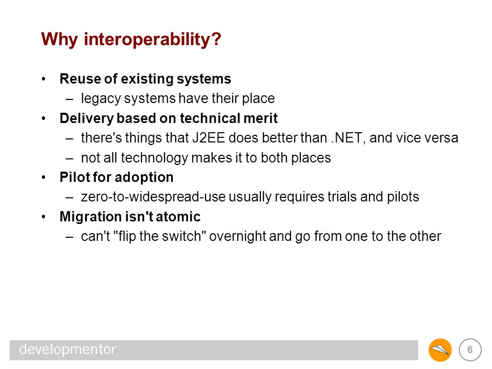 47 In-proc interoperability Due to complexity of in-process interop, avoid when possible –that said, certain scenarios will demand it sharing session state (ASP.NET and servlets) hosting controls in a GUI app –ManagedC++ is probably the best route to take unmanaged MC++ code handles JNI well consider JACE (http://jace.sourceforge.net)http://jace.sourceforge.net be very careful of unmanaged threads, though; prefer to use the managed threading APIs whenever possible –for best results, build, buy or download wrapper libraries build JMS wrappers for messaging access –(http://active-jms.sourceforge.net), for examplehttp://active-jms.sourceforge.net do the same for Java access to MSMQ