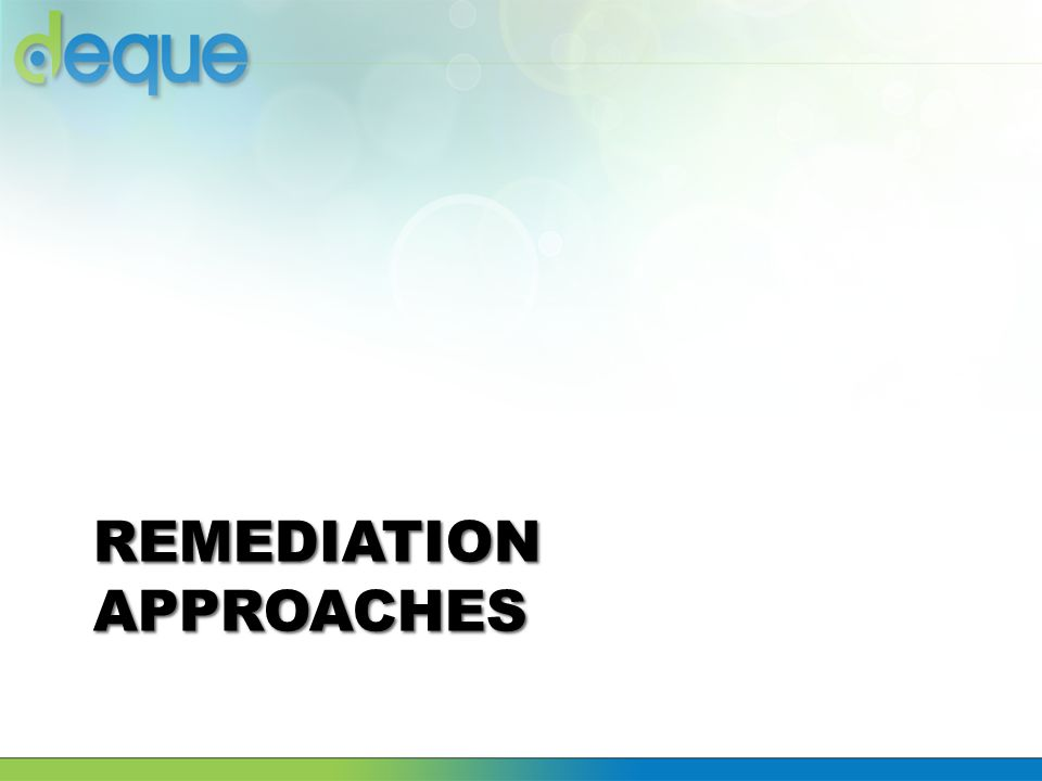 REMEDIATION APPROACHES